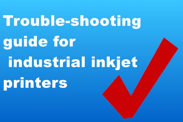Troubleshooting for industrial inkjet printers
